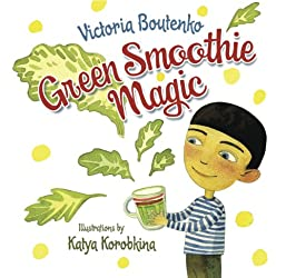 Green Smoothie Magic (English Edition)