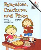 Pancakes, Crackers, and Pizza (Rookie Readers: Level B)