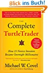 The Complete TurtleTrader: The Legend...