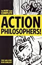 More-Than-Complete Action Philosophers!