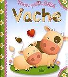 echange, troc Nathalie Bélineau, Emilie Beaumont, Nadia Berkane - Mon petit bébé vache