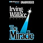 The Miracle | Irving Wallace