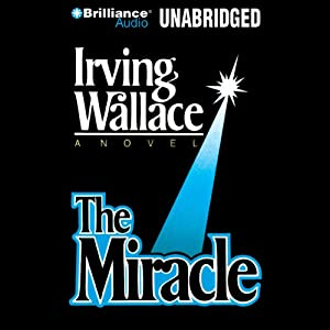 The Miracle | [Irving Wallace]
