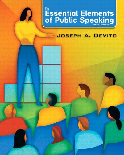 The Essential Elements of Public Speaking (4th Edition)