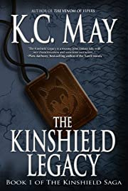 The Kinshield Legacy (The Kinshield Saga)