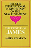 The Epistle of James (The New  International Commentary on the New Testament)