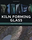 Kiln Forming Glass