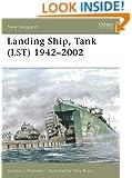 Landing Ship, Tank (LST) 1942-2002 (New Vanguard)