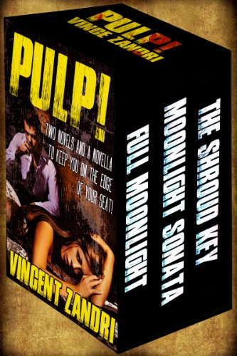 It's Finally Friday! Reward Yourself For Making it Through The Work Week With Kindle Daily Deals! Discounts on Bestsellers, Including Vincent Zandri's PULP!: Two Novels and a Novella to Keep You on the Edge of Your Seat
