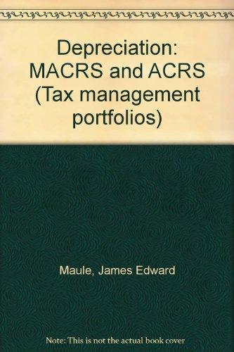 Depreciation: MACRS and ACRS (Tax management portfolios) PDF