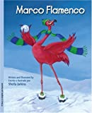 Marco Flamingo:Marco Flamenco