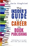The Insider's Guide to a Career in Bo...