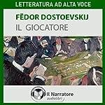 Il giocatore | Fëdor Dostoevskij