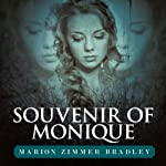 Souvenir of Monique | Marion Zimmer Bradley