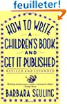 How to Write a Children's Book and Ge...