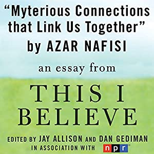 azar nafisi this i believe essay Free analyze reading lolita in tehran papers  azar nafisi's reading lolita in tehran: your search returned over 400 essays for analyze reading lolita in tehran.