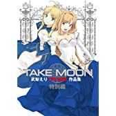 TAKE MOON  TYPE-MOON  (IDDNA)