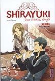 Shirayuki aux cheveux rouges, tome 7