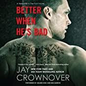 Better When He's Bad: Welcome to the Point, Book 1 | [Jay Crownover]