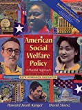 img - for American Social Welfare Policy: A Pluralist Approach with Research Navigator (5th Edition) book / textbook / text book