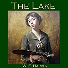 The Lake (       UNABRIDGED) by W. F. Harvey Narrated by Cathy Dobson
