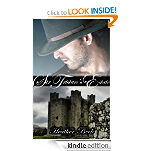 Sir Tristan's Estate (Legends Unleashed Vol.1)