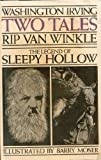 Two Tales: Rip Van Winkle and The Legend of Sleepy Hollow (0151922802) by Washington Irving