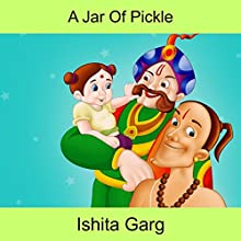 A Jar of Pickle | Livre audio Auteur(s) : Ishita Garg Narrateur(s) : John Hawkes