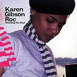 echange, troc Karen Gibson Roc - Touching the Soul