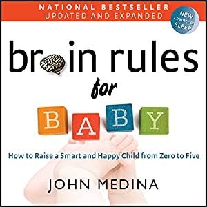 Brain Rules for Baby (Updated and Expanded) Hörbuch