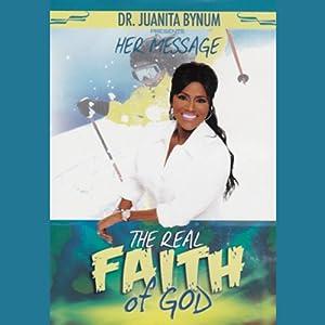 The Real Faith of God Speech