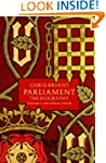 Parliament: The Biography (Volume I -...