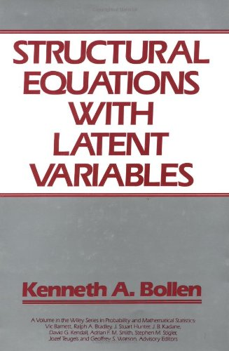 Structural Equations with Latent Variables (Wiley Series...