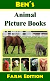 Bens Animal Picture Book: Farm Edition (Bens Animal Picture Books)