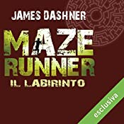 Il labirinto (Maze Runner 1) | James Dashner