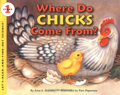 Where Do Chicks Come From? (Let'S-Read-And-Find-Out Science 1) front-1074974