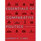 Essentials of Comparative Politics (Fourth Edition) ~ Patrick H. O'Neil
