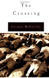 The Crossing (0394574753) by Cormac McCarthy