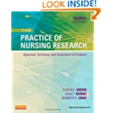 The Practice of Nursing Research: Appraisal, Synthesis, and Generation of Evidence, 7e (PRACTICE OF NURSING RESEARCH...