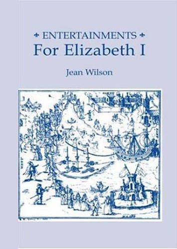 Entertainments for Elizabeth I (Studies in Elizabethan & Renaissance culture)