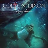 Songtexte von Colton Dixon - Anchor