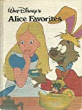 Walt Disneys Alice Favorites