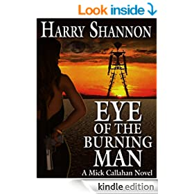Eye of the Burning Man: A Mick Callahan Novel (The Mick Callahan Series)