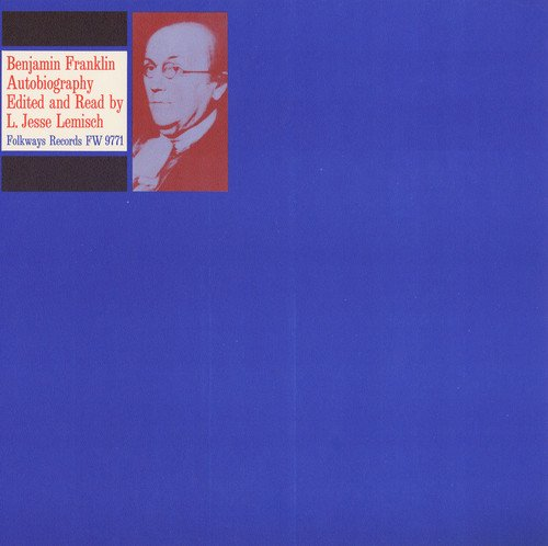 CD : JESSE LEMISCH - Excerpts From Autobiography Of Benjamin Franklin