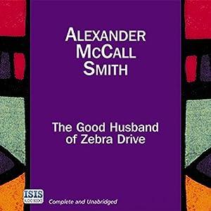 The Good Husband of Zebra Drive Hörbuch