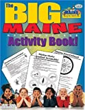 img - for The Big Maine Reproducible Activity Book (The Maine Experience) book / textbook / text book