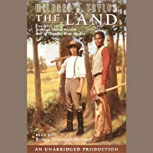 The Land (       UNABRIDGED) by Mildred D. Taylor Narrated by Ruben Santiago-Hudson