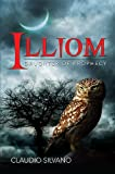 img - for Illiom, Daughter of Prophecy (Destiny of Fire) book / textbook / text book