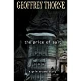 The Price of Salt (The Grim Arcana Book 1) ~ Geoffrey Thorne
