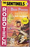Dark Powers (Sentinels) (0345353013) by McKinney, Jack